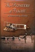 Pioneers of Flight A Documentary History