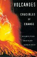 Volcanoes Crucibles of Change