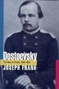 Dostoevsky The Years of Ordeal 1850-1859