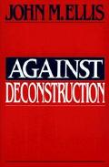 Against Deconstruction