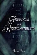 Freedom and Responsibilty