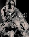 Michelangelo's Florence Pieta