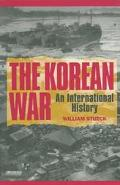 Korean War An International History