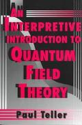 Interpretive Introduction to Quantum Field Theory