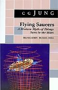 Flying Saucers A Modern Myth of Things Seen in the Skies