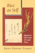 Rice As Self Japanese Identities Thru Time