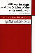 Military Strategy and the Origins of the First World War