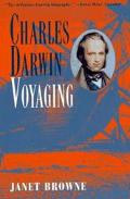 Charles Darwin Voyaging  A Biography