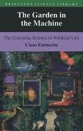 Garden in the Machine The Emerging Science of Artificial Life