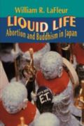 Liquid Life Abortion and Buddhism in Japan