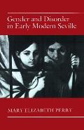 Gender+disorder in Early Modern Seville