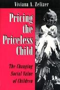 Pricing the Priceless Child The Changing Social Value of Children