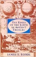 Edges of the Earth in Ancient Thought Geography, Exploration, and Fiction