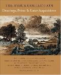 Frick Collection An Illustrated Catalogue  Drawings Prints, and Later Acquisitions