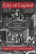 City of Capital Politics and Markets in the English Financial Revolution