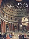 Rome Profile of a City, 312-1308