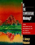Is the Temperature Rising? The Uncertain Science of Global Warming