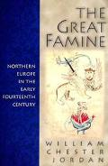 Great Famine Northern Europe in the Early Fourteenth Century