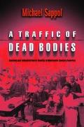Traffic of Dead Bodies Anatomy and Embodied Social Identity in Nineteenth-Century America
