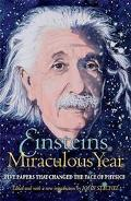 Einstein's Miraculous Year Five Papers That Changed the Face of Physics