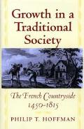 Growth in a Traditional Society The French Countryside, 1450-1815
