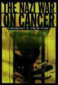 Nazi War on Cancer