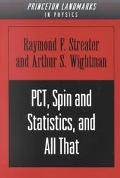 Pct Spin and Statistics, and All That