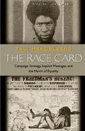 Race Card Campaign Strategy, Implicit Messages, and the Norm of Equality