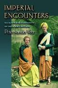 Imperial Encounters Religion and Modernity in India and Britain