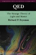 Qed The Strange Theory of Light and Matter