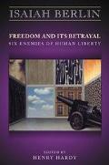 Freedom+its Betrayal