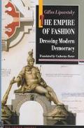 Empire of Fashion Dressing Modern Democracy
