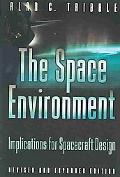 Space Environment Implications for Spacecraft Design