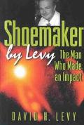 Shoemaker The Man Who Made an Impact