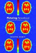 Picturing Personhood Brain Scans and Biomedical Identity