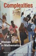 Complexities Women in Mathematics