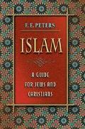 Islam A Guide for Jews and Christians