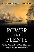 Power & Plenty Trade, War, and the World Economy in the Second Millennium