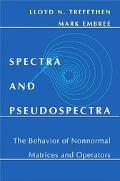Spectra And Pseudospectra The Behavior of Nonnormal Matrices And Operators
