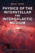 Physics of the Interstellar and Intergalactic Medium (Princeton Series in Astrophysics)