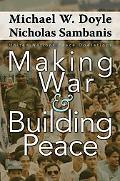 Making War & Building Peace United Nations Peace Operations