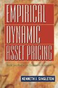 Empirical Dynamic Asset Pricing Model Specification & Econometric Assessment