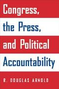 Congress, the Press, & Political Accountability