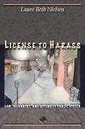 License to Harass Law, Hierarchy, and Offensive Public Speech