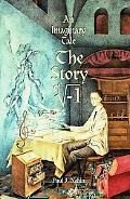Imaginary Tale The Story of the Square Root of -1