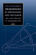 The Mathematics of the Heavens & the Earth: The Early History of Trigonometry