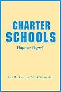 Charter Schools Hope or Hype?