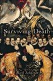 Surviving Death (Carl G. Hempel Lecture Series)