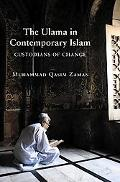 Ulama in Contemporary Islam Custodians of Change