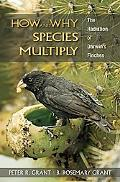 How & Why Species Multiply The Radiation of Darwin's Finches